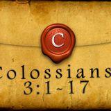 Colossians 3:1-17 - Audio