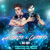 Andruss & Cerato - SET 1_