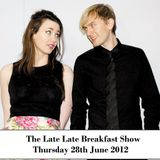 The Late Late Breakfast Show - Thu 28 June 2012