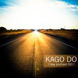 KAGO DO - //Day Podcast 02// (GG MIX CONTEST)