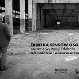 Fabryka Sensów Osobistych |Otwarcie wystawy i debata