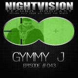 43_gymmy_j_-_nightvision_techno_podcast_43_pt3