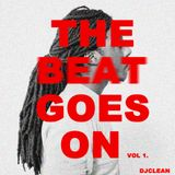 DJ Clean-The Beat Goes On Vol 1.