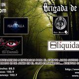 Brigada de Negro con Hijas de Killa, El Desvelo, Dulce Muerte y Liquida