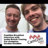 CamGlen Breakfast interview with Gordon Shedden, treble BTCC champion, 7 Aug 2017