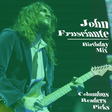 JOHN FRUSCIANTE BIRTHDAY MIX - COLUMBUS READERS PICKS