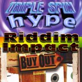 Riddim Impact: Hype meets Buy Out