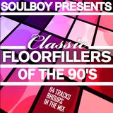 CLASSIC FLOORFILLERS OF THE 90S   SOULBOY