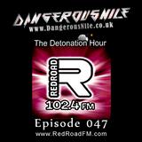 DangerousNile - The Detonation Hour Red Road FM Episode 047 (24/07/2015)