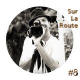 SUR LA ROUTE #8 : Stephane Trouille