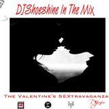 The SEXtravanganza (Valentine's Day Edition) mixed by DJShoeshine