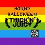 Thick'N'Juicy  pres. HORNY HALLOWEEN | 13/10/18 | Scott Anderson (closing set)