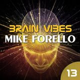 BRAIN VIBES ep.13 with Mike Forello