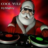 DJ Mighty - Cool Yule 2013
