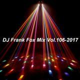 DJ Frank Fox Mix Vol.106-2017