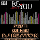 Dj Keaton Live @ Be You Music & Cocktails 28-11-2015