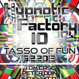 Andy Whitte  live @ Hypnotic Factory volume 10 at Club Tasso Of Fun  16.2.2o13