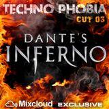 Techno Phobia - CUT 03 [Dante's Inferno]