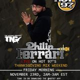Philip Ferrari LIVE On Hot 97's Thanksgiving Mix Weekend 11-23-18 (Clean)