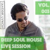 Deep Soul House (Live Session) 003