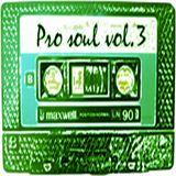Pro Soul Vol.3
