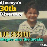 dj menyu's 30th DJversary (part one: the breaks)