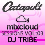 Catapult Sessions Vol:3 with DJ Tribe