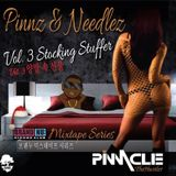 Pinnz & Needlez Vol. 3 - Stocking Stuffer [Brand Nu Mixtape Series]