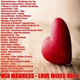 Mix Madness - Love Mixes Vol 1