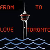 From Love to Toronto