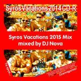 Syros Vacations 2014 Mix