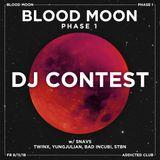 BLOOD MOON DJ CONTEST LEKKO