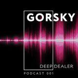 Deep Dealer podcast 001