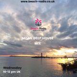 MOAN DEEP HOUSE MIX (FEB 6) BEACH-RADIO.CO.UK