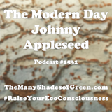 #1531: A Modern Day Johnny Appleseed