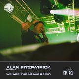 We Are The Brave Radio 093