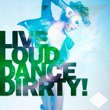 Alveo - Live Loud, Dance Dirrty! Vol.4