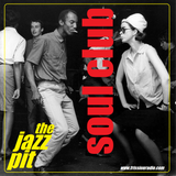 The Jazz Pit Vol.7 : Soul Club