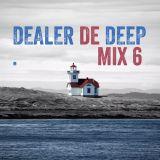 Dealer de Deep - Mix N°6