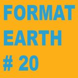Format Earth #20