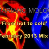 Mariano Moloc - 'From Hot to Cold' [February 2013 Mix]