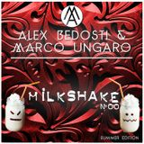 Milkshake N°00  - Alex Bedosti & Marco Ungaro - Summer Edition
