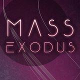 MASS EXODUS 6