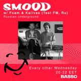 SMOOD on Basso Radio w/ Foam 10/10/18