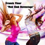 """Meli Club Downstage"" Live @ Home 2013.07.13."