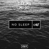 Mix 003: No Sleep