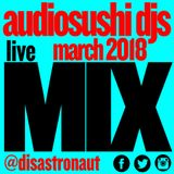 Audiosushi DJs - March Mixtape Live in the City - London UK 2018