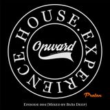 House Experience - Episode 004 (Mixed by BsAs Deep)