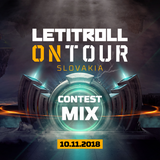 LET I ROLL ON TOUR SLOVAKIA // 10. NOV. 2018 //  CONTEST MIX