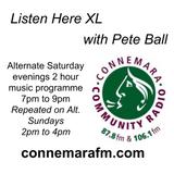 Connemara Community Radio - 'Listen Here XL' with Pete Ball - 10feb2018